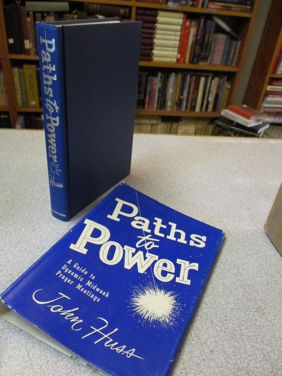 JOHN HUSS - Paths To Power - Prayer Meetings - Southern Baptist - Hour of  Power Vintage 1958 Hardcover Christian book Religious Used Bibles