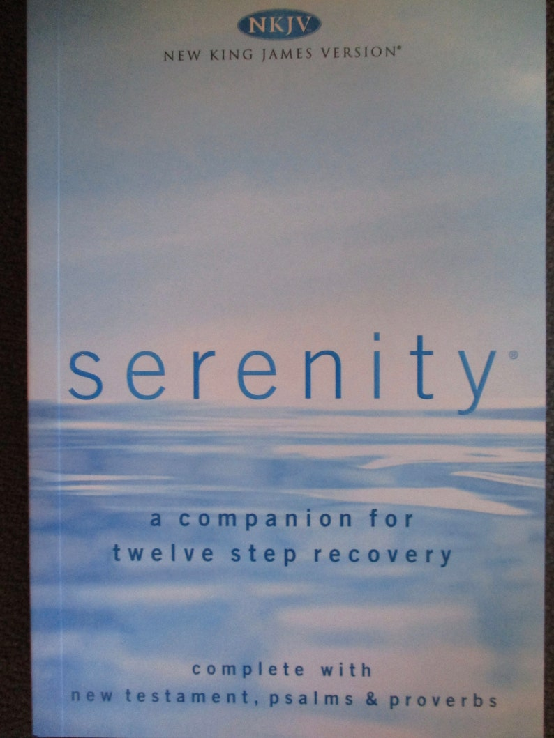 SERENITY NKJV New Testament Psalms Proverbs A COMPANION for Twelve Step  Recovery Thomas Nelson Paperback Christian Books