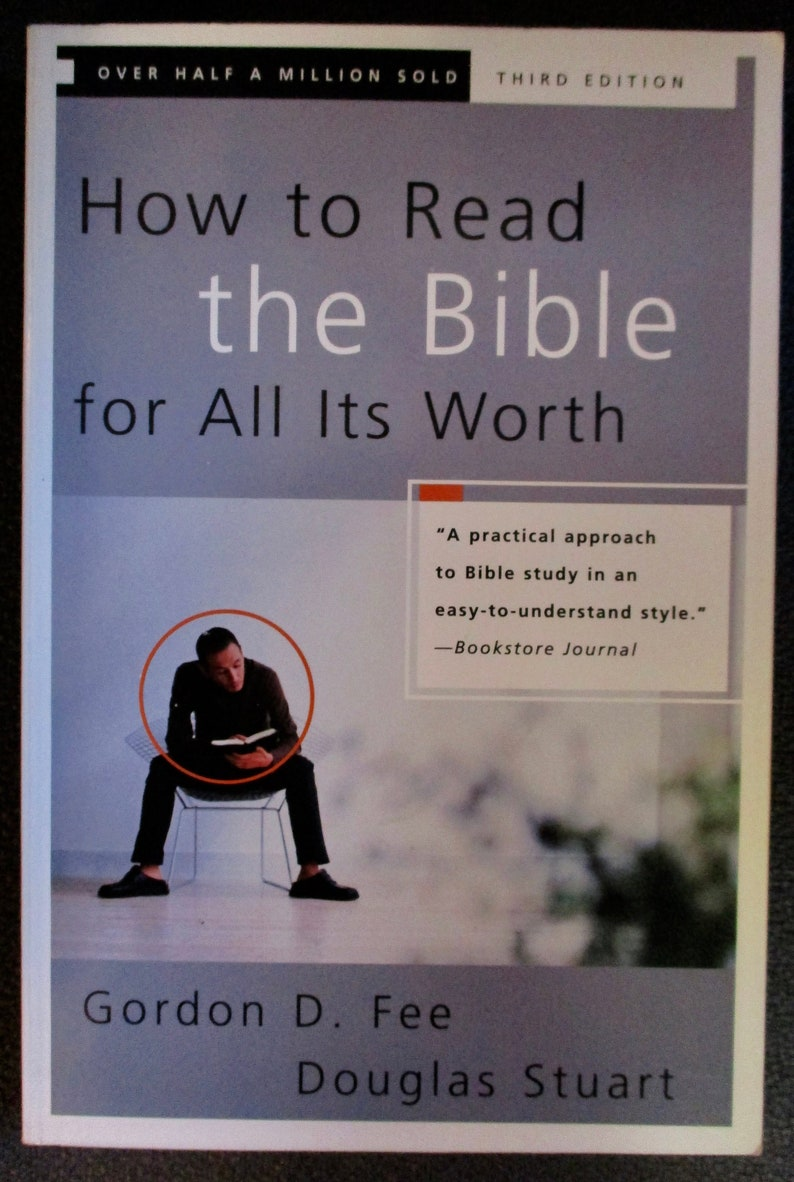 Gorden D Fee - HOW To Read The BIBLE For All It's Worth - Douglas Stuart -  Understanding The Bible - Christian Books - Biblical Studies