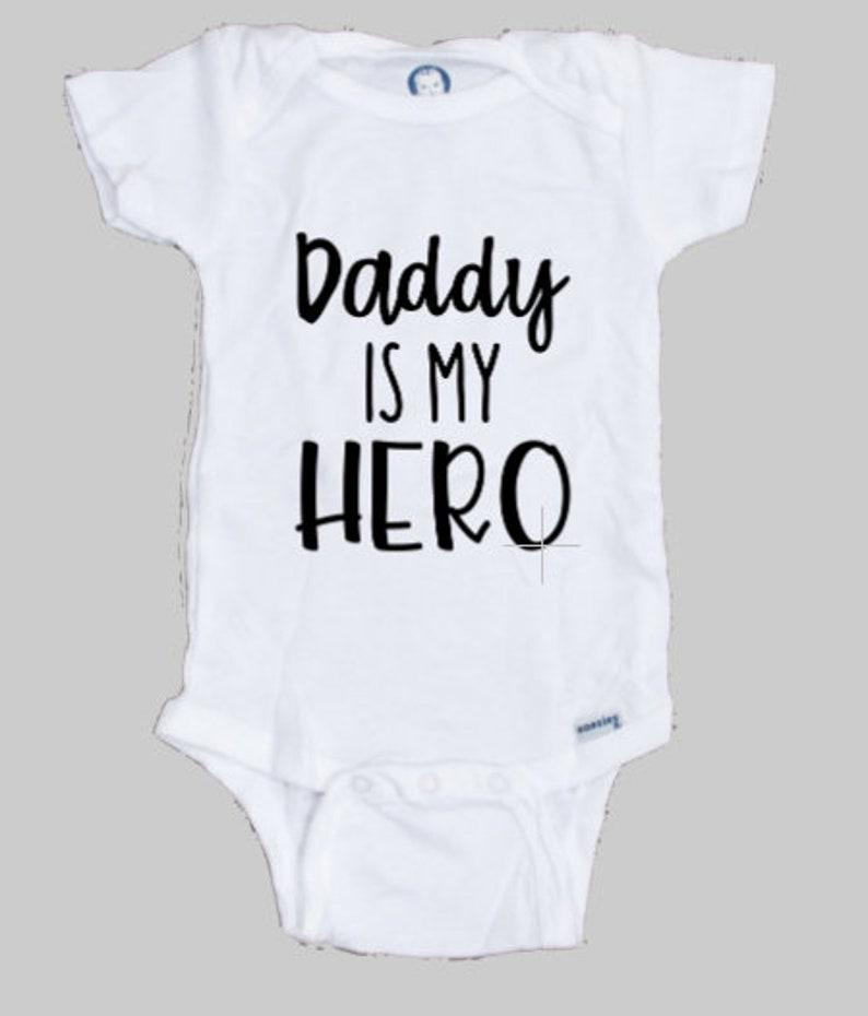 Daddy is my hero onesie