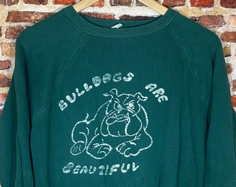 Vintage 1960s Bulldogs are Beautiful Men's Small Raglan Style Crewneck Sweatshirt Rare