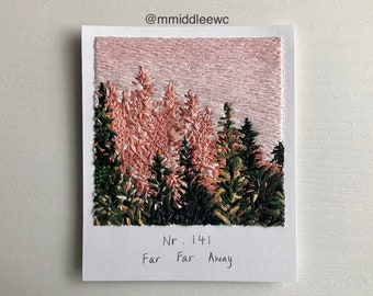 Nr. 141 Far Far Away  - Hand embroidery art, Embroidery on paper, thread painting, polaroid painting, pink pine, Polaroid, pine trees