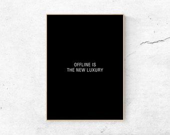 d188c82a Offline Is The New Luxury, Printable Art, Typography Quote, Black White,  Minimal Home Decor, Digital Print, Quote Wall Art