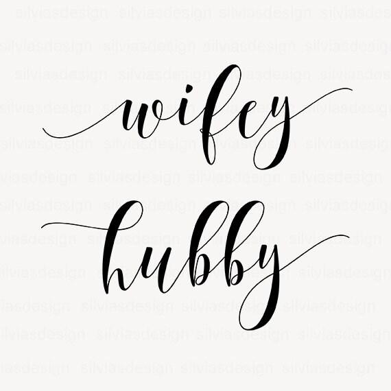 Wifey Hubby Svg Cut File Wifey Hubby Clipart Wifey Hubby Etsy
