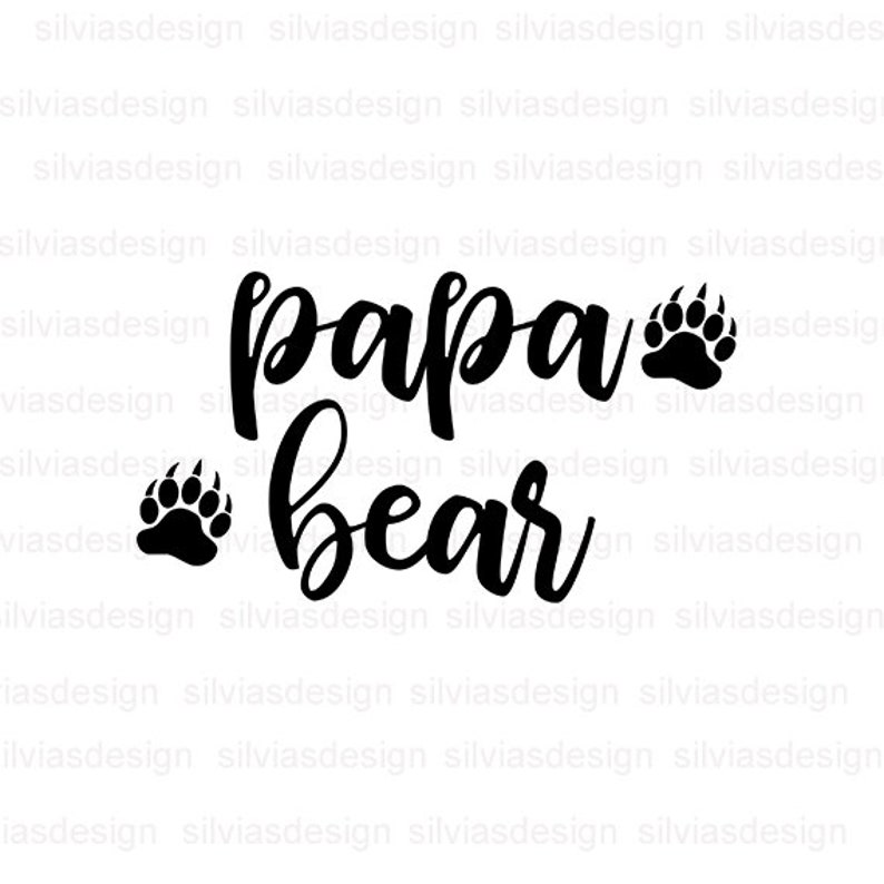 Papa Bear Svg Cut File Papa Bear Clipart Papa Bear Svg Cut Files For Cricut Silhouette Papa Bear Cut File Cricut Clipart Png Eps Dxf