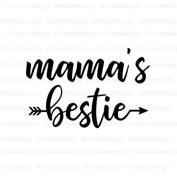 Mama Is Bestie Svg Cut File Mama Is Bestie Clipart Mama Is Bestie Svg Cut Files For Cricut Silhouette Cricut Clipart Png Eps Dxf