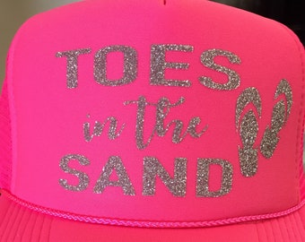 Toes in the sand-beach hat-sandy toes-beach trucker hat-vacation hat