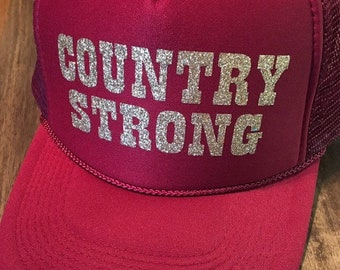 Country strong hat-country trucker hat-country concert hat-concert hat