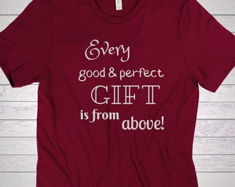 Pre-Order, Every Good and Perfect Gift is from Above T-Shirt youth/adult - in Metallic Silver Printing