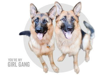 You're My Girl Gang - LUNA & SAMMY - dog greeting card, minimal design, friendship card
