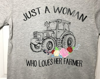 Just a Woman Who Loves Her Farmer