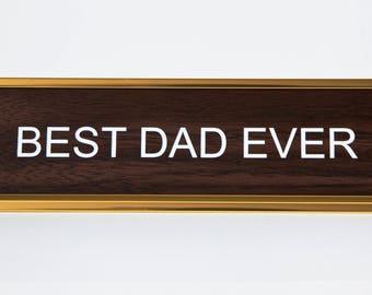 Best Dad Ever Nameplate