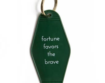 Fortune Favors The Brave Motel Keytag