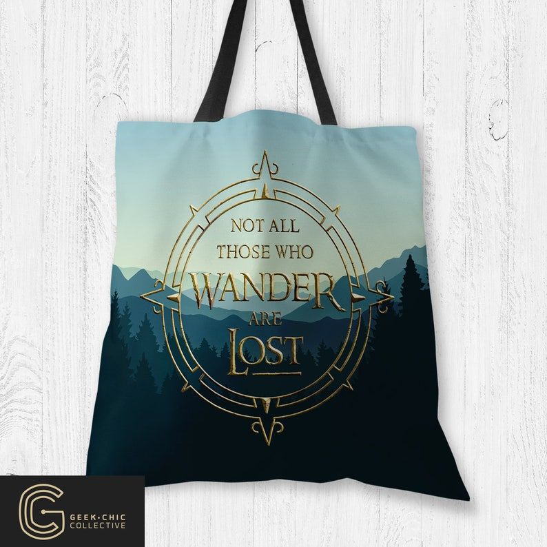 LOTR-inspired Not All Those Who Wander Are Lost Tote Bag image 0