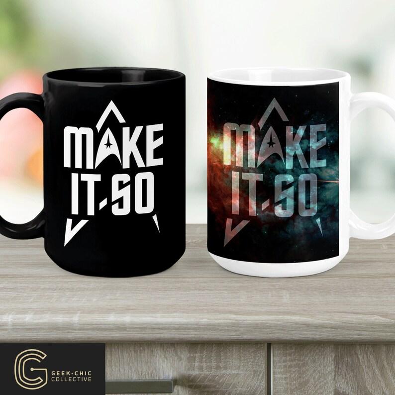Trek-inspired Make It So Ceramic Mug image 0