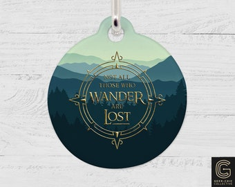 LOTR-inspired Not All Those Who Wander Are Lost Pet Tag