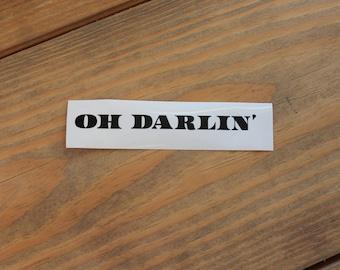 Retro OH DARLIN' Vinyl Decal Sticker