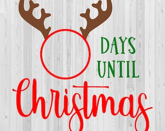 Days Until Christmas Svg Dxf Png Jpeg