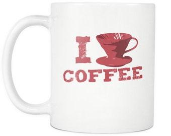 I love Dripped Coffee - V60 Filtered Drip Coffee Mug