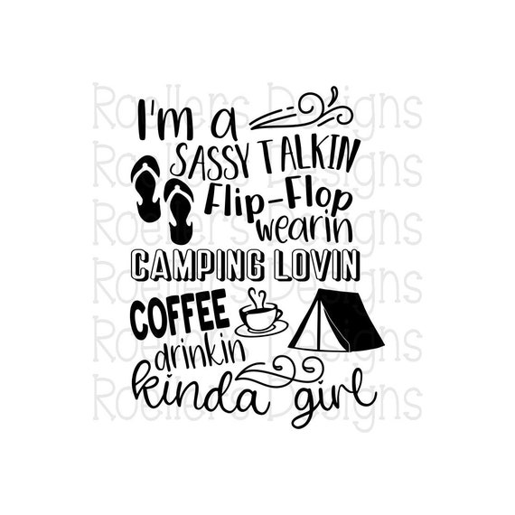 Camping Svg Coffee Svg Sassy Girl Svg Cricut Silhouette Etsy