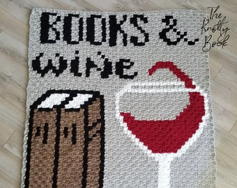Crochet C2C blanket Pattern | BOOKS & Wine Lapghan | PDF instant download