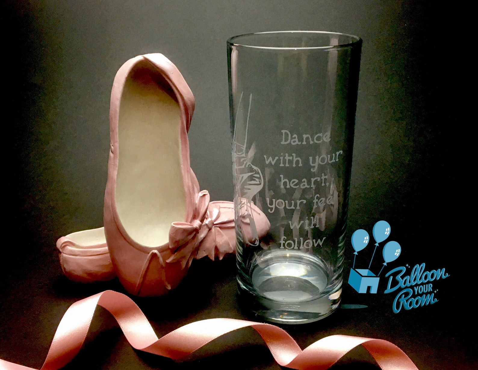ballet shoes glass - dance with your heart, your feet will follow - engraved hi-ball glass