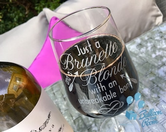 Just a Brunette and a Blonde with an unbreakable bond - Best Friends - Engraved Wine Glass