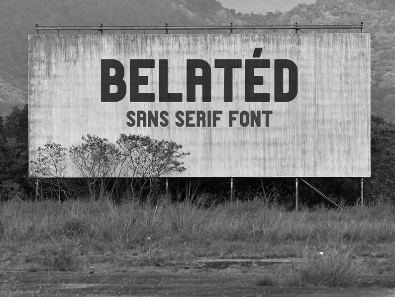 Belated Sans Serif Typeface, Custom Font for Mac Windows, Beautiful Font,  Display Typeface, Typography Font, Cute Font, LGBT Font, Artsy