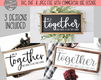 Download And So Together They Built A Life They Loved Svg Image