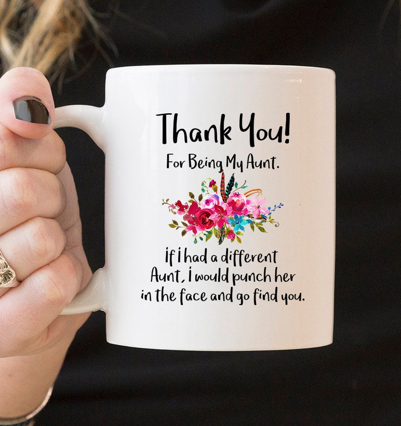 For Aunt Mug Thank You For Being My Aunt Mug Family Gift Etsy