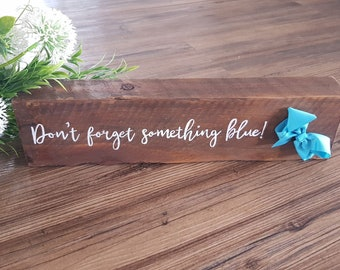 Something Blue sign for Weddings / timber sign / Recycled Timber