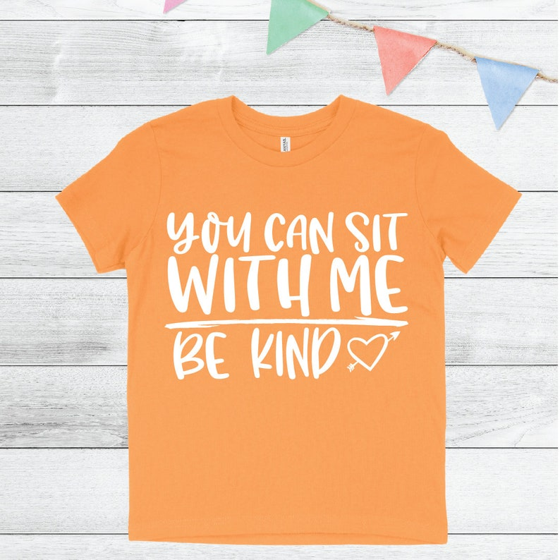 Kid/'s Shirt  Bully Prevention Month  Kid/'s Bully Shirt  Unity Day BE KIND You Can Sit With Me