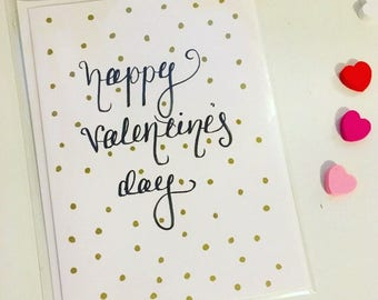 Happy Valentine's Day, handmade calligraphy greetings card