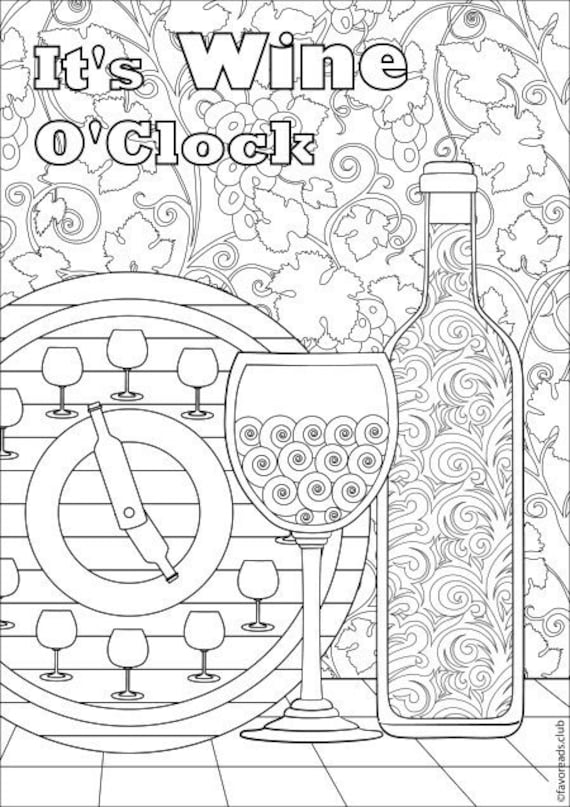 Wine O\'Clock - Printable Adult Coloring Page from Favoreads (Coloring book  pages for adults and kids, Coloring sheets, Coloring designs)