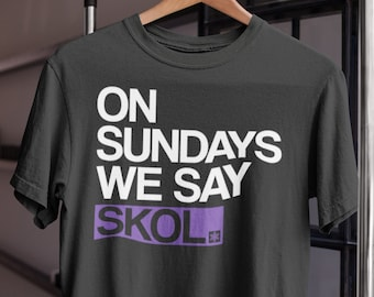 f736131f On Sundays We Say Skol Short-Sleeve T-Shirt | Minnesota Shirt, Retro Shirt, Vikings  Tee, Midwest Shirt, Vintage Shirt, MN Tee
