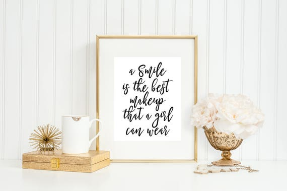 A Smile Is The Best Makeup That A Girl Can Wear Fashion Etsy