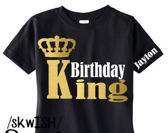 Birthday Boy Shirt ADULT Sizes Also Available Personalized King Custom Boys Party