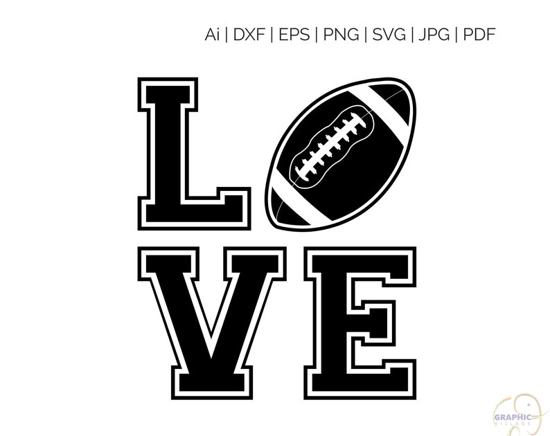 Download Football Love SVG Silhouette and Cricut Cut Cutting files ...