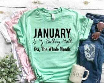 January Birthday Month Shirt