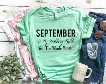 September Birthday Month Shirt