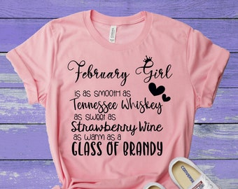 c9494454b February Girl Shirt - February Birthday Shirt - Smooth as Tennessee Whiskey  Shirt - Birthday Shirts - February Birthday Month Shirt