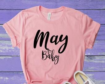 2c03d1d8b May Baby Shirt - May Birthday Shirt - May Shirts - Birthday Shirts - May  Birthday Month Shirt