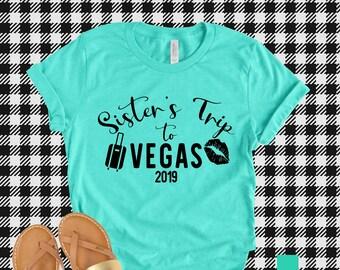 193aa8032 Vegas Trip Shirt - Las Vegas Shirt - Sister's Trip to Vegas Shirt - Girls  Trip Shirt - Girls Trip Vegas Shirt
