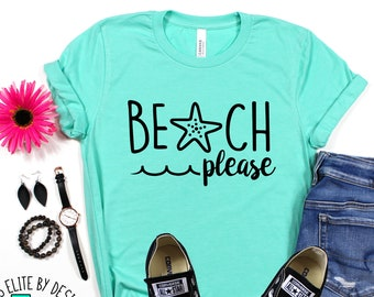 Cute Summer T Shirt,Girl Trips Tshirt,Beach Please T-Shirt,Womens Clothing,Oceans Day Tees,Surf Lover Shirt,Family Travel Shirt,Gift For Her