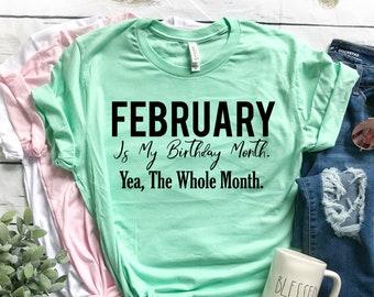 February Birthday Month Shirt