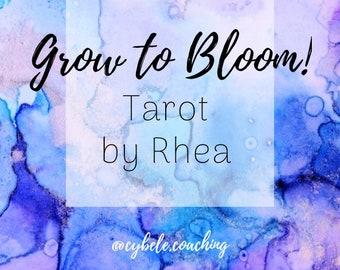 Grow to Bloom! - Tarot - Cybele Coaching