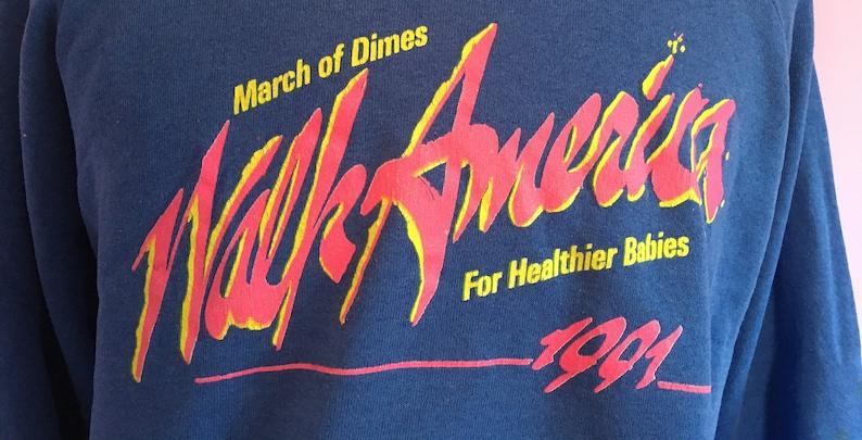 Vintage 90s March of Dimes Walk America For Healthier Babies 1991 Blue Crewneck Sweatshirt  vintage 90s crewneck sweatshirt XL
