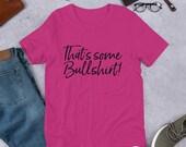 That's Some Bullshirt!