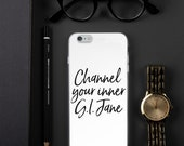 Channel Your G.I. Jane Case