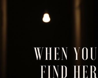 When You Find Her: Poem PDF